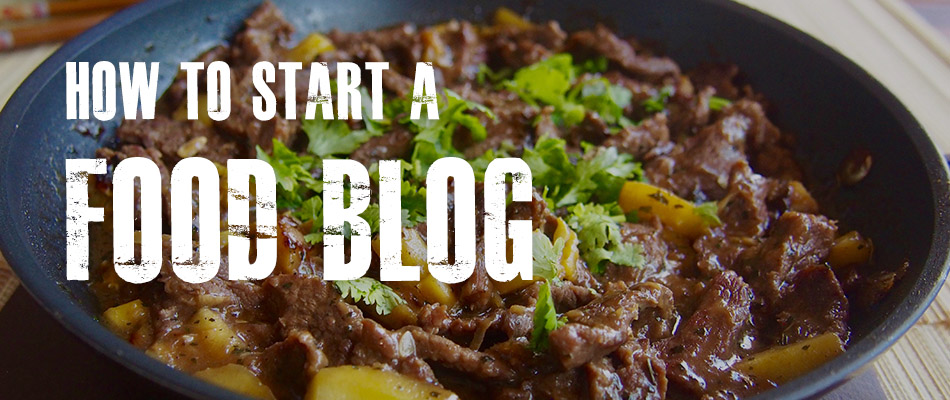 How to Start a Food Blog in the Most Convenient and Hassle-free Way